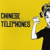 Chinese Telephones Songs
