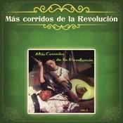 Ms Corridos De La Revolucin Songs