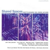 Shared Spaces - Music For Percussion, Horn Clarinet, and Winds Songs