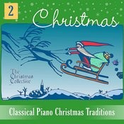 Classical Piano Christmas Traditions 2 Songs