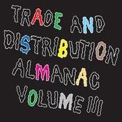 Trade & Distribution Almanac, Vol. 3 Songs
