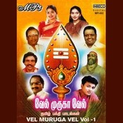 Vel Muruga Vel - Vol-1 Songs