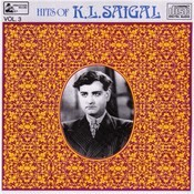 Ghazals Of K.l.saigal - Vol-3 Songs