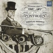 The Art of the Posthorn - From Countryside to Concert Hall Songs