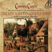 Country Capers: Music from Playford's The English Dancing Master Songs