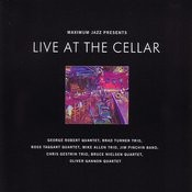 Maximum Jazz Presents Live At The Cellar Songs