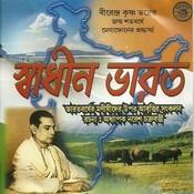 Sadhin Bharat Songs
