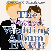 The Bestest Wedding Album Ever Songs