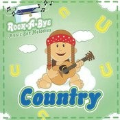 Rock A Bye Country Songs
