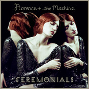 Ceremonials (Deluxe Edition) Songs
