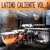 Latino Caliente Vol. 1 Songs