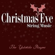 Christmas Eve String Music Songs