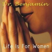 Life Is For Women Songs