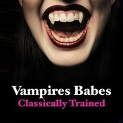 Vampire Babes - Classically Trained Songs