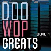 Doo Wop Greats Vol. 4 Songs