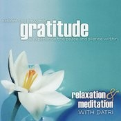 Gratitude: Relaxation & Meditation With Datri Songs