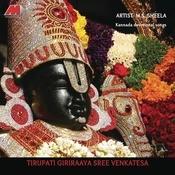 Tirupati Giriraaya Sree Venkatesa Songs