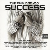 The Envy Of My Success Songs
