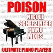 Poison (Nicole Scherzingers Piano Karaoke Mix) Song
