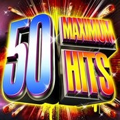 50 Maximum Hits Songs
