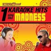 Drew's Famous # 1 Karaoke Hits: Sing Like Madness Songs