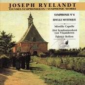 Ryelandt: Symphonie No. 4 En mi B Mineur - Idylle Mystique Songs