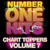 Number One Hits: Chart Toppers Vol. 7 Songs
