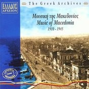 Music Of Macedonia, 1910 - 1945 Songs