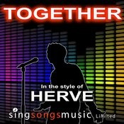 Together (In The Style Of Herve) Songs
