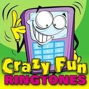 Crazy Fun Ringtones Songs