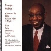 George Walker Plays Bach, Schumann Songs