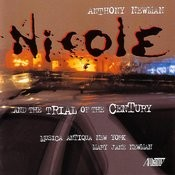 Nicole And The Trial Of The Century Songs