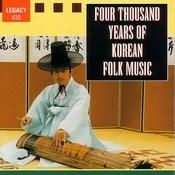 Four Thousand Years Of Korean Folk Music Songs