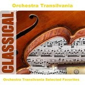 Orchestra Transilvania Selected Favorites Songs