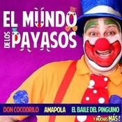 16 Canciones Infantiles Del Loco Mundo De Los Payasos Songs