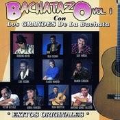 Bachatazo Vol. 1 Songs