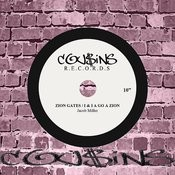Zion Gates / I & I A Go A Zion Songs