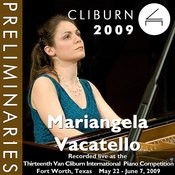 2009 Van Cliburn International Piano Competition: Preliminary Round - Mariangela Vacatello Songs