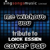 Me Without You (Tribute) [Cover Version] Songs