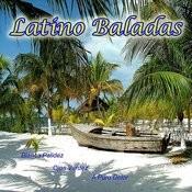 Latino Baladas Songs