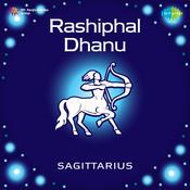 Rashiphal Dhanu Sagittarius Songs