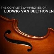 The Complete Symphonies Of Ludwig Van Beethoven Songs