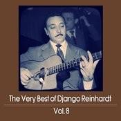 The Very Best Of Django Reinhardt, Vol. 8 Songs