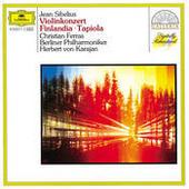 Sibelius: Violin Concerto; Finlandia; Tapiola Songs