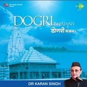 Dr Karan Singh - Dogri Bhajans Songs