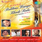 Rukhan Wangu Khade Rahe Compilation Songs