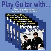Play Guitar With The Blues Brothers Songs