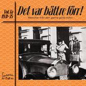 Det var bättre förr Volym 1a 1931-1935 Songs
