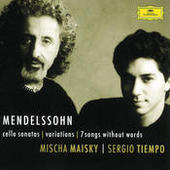 Mendelssohn: Cello Sonatas; Songs Without Words Songs