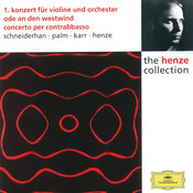 Henze: Violin Concerto No.1; Ode to West Wind; Double Bass Concerto Songs